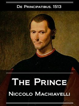 niccolo machiavellis the prince essay Free essay: the prince by niccolò machiavelli isn't about one man's ways to feed his power hungry mindset through gluttony, nor is it just explaining.